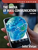Media of Mass Communication, Study Edition (10th Edition)
