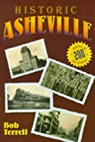 img - for Historic Asheville book / textbook / text book