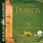 Chasing Francis: A Pilgrim's Tale | [Ian Morgan Cron]