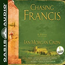Chasing Francis: A Pilgrim's Tale Audiobook by Ian Morgan Cron Narrated by Ian Morgan Cron