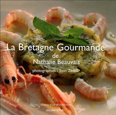 La bretagne gourmande - Nathalie beauvais cours de cuisine ...