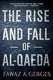 Fawaz A. Gerges The Rise and Fall of Al-Qaeda