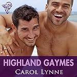 Highland Gaymes | Carol Lynne