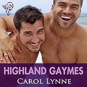 Highland Gaymes   [Carol Lynne]