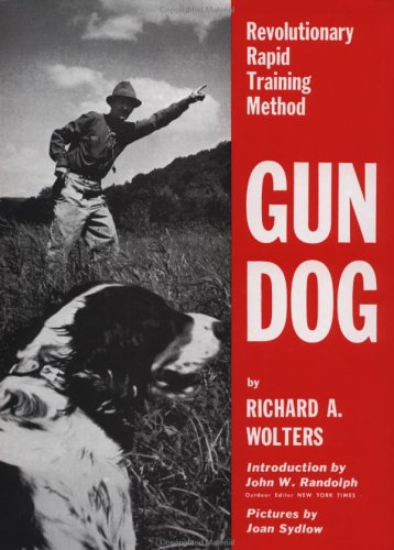 Image for Gun Dog: Revolutionary Rapid Training Method