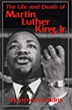 The Life and Death of Martin Luther King, Jr.