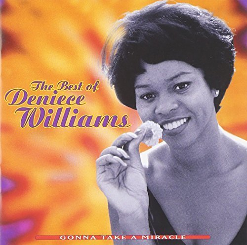 Gonna Take a Miracle: The Best of Deniece Williams by Deniece Williams (1996-03-12)