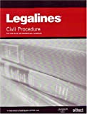 Legalines: Civil Procedure--Adaptable to Ninth Edition of the Friedenthal Casebook