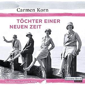 Töchter einer neuen Zeit (Jahrhundert-Trilogie 1) Hörbuch