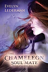 The Chameleon Soul Mate: Worlds Apart Series - Soul Mates With Telepathic Abilities Who Traveling To Parallel Universes by Evelyn Lederman ebook deal