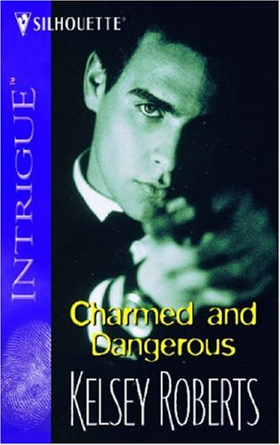 Image for Charmed and Dangerous (Intrigue: The Landry Brothers Series) (Intrigue)