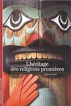 L'Héritage des religions premières