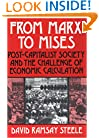From Marx to Mises: Post-Capitalist Society and the Challenge of Economic Calculation