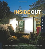 Free Inside Out: A Visual Tour of Outdoor Kitchens, Garden Living Rooms, and More Ebooks & PDF Download