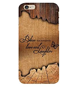 Bless Love Laughter Cute Fashion 3D Hard Polycarbonate Designer Back Case Cover for Apple iPhone 6S Plus