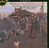Britten: Phaedra, Lachrymae, Sinfonietta, The Sword in the Stone, Night Mail The Nash Ensemble