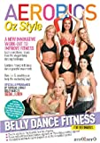 echange, troc Aerobics Oz Style - Belly Dancing Fitness [Import anglais]
