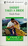 img - for Sheriff Takes A Bride (Family Matters) (Silhouette Romance) book / textbook / text book