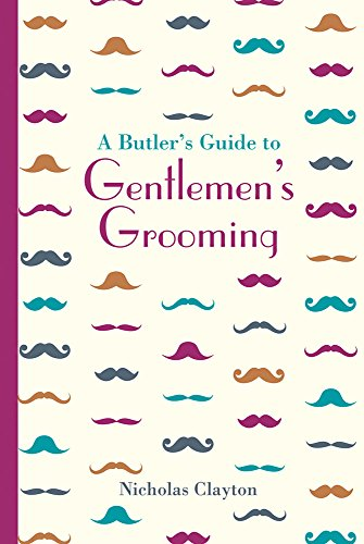 a-butlers-guide-to-gentlemens-grooming-national-trust-history-heritage