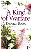 img - for A Kind of Warfare: Portrait of a Serial Seducer book / textbook / text book
