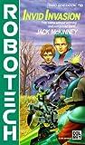 Invid Invasion (Robotech, # 10) (0345341430) by McKinney, Jack