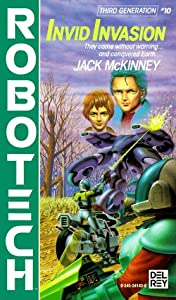 Invid Invasion (Robotech, # 10) by Jack McKinney
