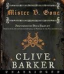 Mister B. Gone | Clive Barker