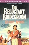 The Reluctant Bridegroom #7