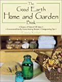 Good Earth Home & Garden Book