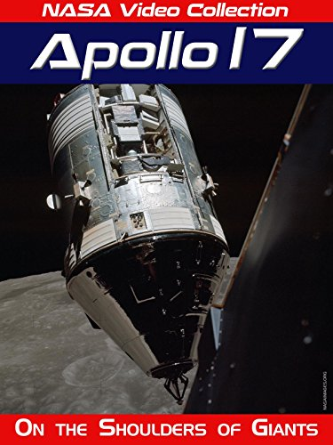 NASA Video Collection: Apollo 17 - On the Shoulders of Giants