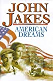 American Dreams (0316645184) by Jakes, John