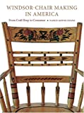 cover of Windsor-chair Making in America: From Craft Shop to Consumer