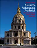 echange, troc Michael Hesse - Klassische Architektur in Frankreich.