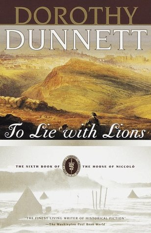 To Lie with Lions: The Sixth Book of The House of Niccolo