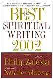 The Best Spiritual Writing 2002 (Best American Spiritual Writing) (0060506032) by Zaleski, Philip