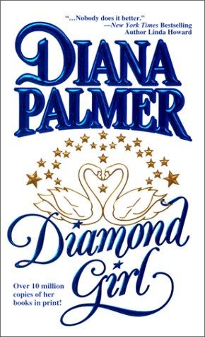 Diamond Girl, DIANA PALMER
