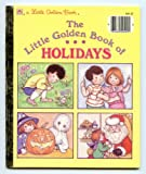 The Little Golden Book of Holidays (Little Golden Readers) (0307602494) by Lewis, Jean