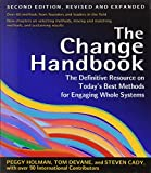 img - for The Change Handbook: The Definitive Resource on Today's Best Methods for Engaging Whole Systems book / textbook / text book