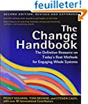 The Change Handbook: The Definitive R...