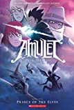 Prince Of The Elves (Turtleback School & Library Binding Edition) (Amulet)