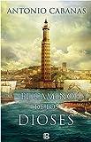 img - for Camino de los dioses (El banquero de Alejandria), El (Spanish Edition) book / textbook / text book