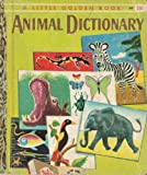 Animal dictionary (A little golden book) (0307605337) by Jane Watson