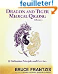 Dragon and Tiger Medical Qigong, Volu...