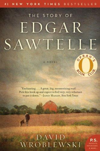 The Story of Edgar Sawtelle  A Novel, David Wroblewski