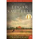 The Story of Edgar Sawtelle: A Novel (P.S.) ~ David Wroblewski