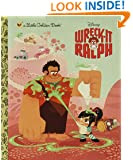 Wreck-It Ralph Little Golden Book (Disney Wreck-it Ralph)