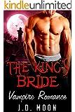PARANORMAL ROMANCE: The Kings Bride: AMAZING VALUE BONUS OF 25+ FREE BOOKS!!! (Vampire Shapeshifter Paranormal Romance Short Stories)