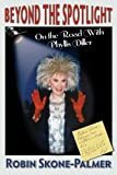 img - for Beyond the Spotlight - On the Road With Phyllis Diller book / textbook / text book