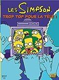 Les Simpson, Tome 14 : Trop top pour la télé !
