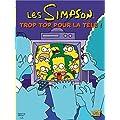 Les Simpson, Tome 14 : Trop top pour la t�l� !
